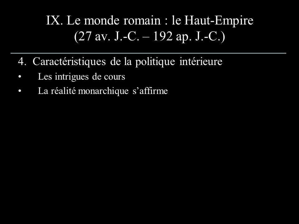 IX. Le monde romain : le Haut-Empire (27 av. J.-C. – 192 ap. J.-C.)