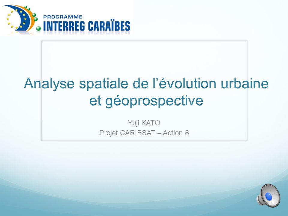 Analyse spatiale de l'évolution urbaine et géoprospective