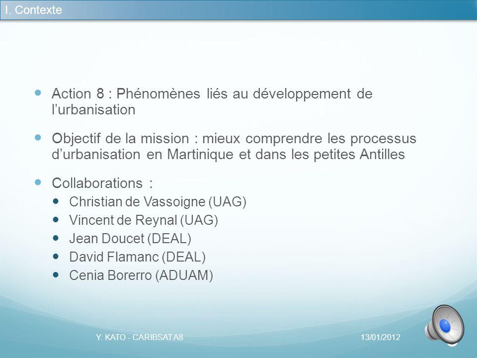 Action 8 : Phénomènes liés au développement de l'urbanisation