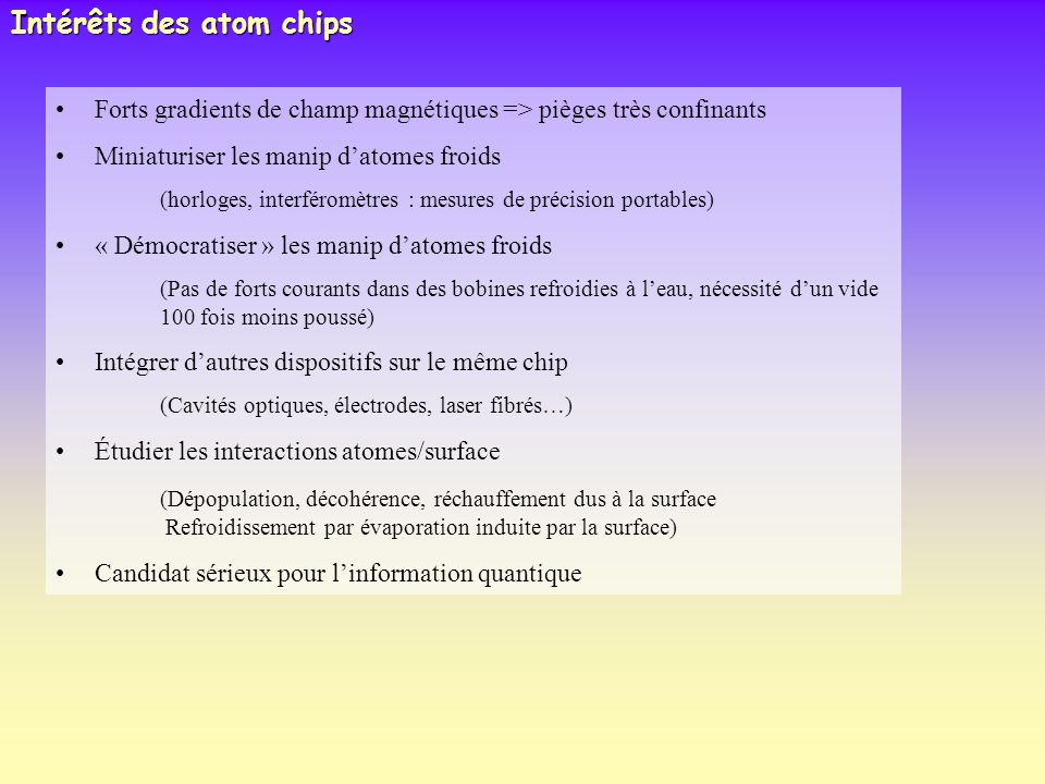 Intérêts des atom chips