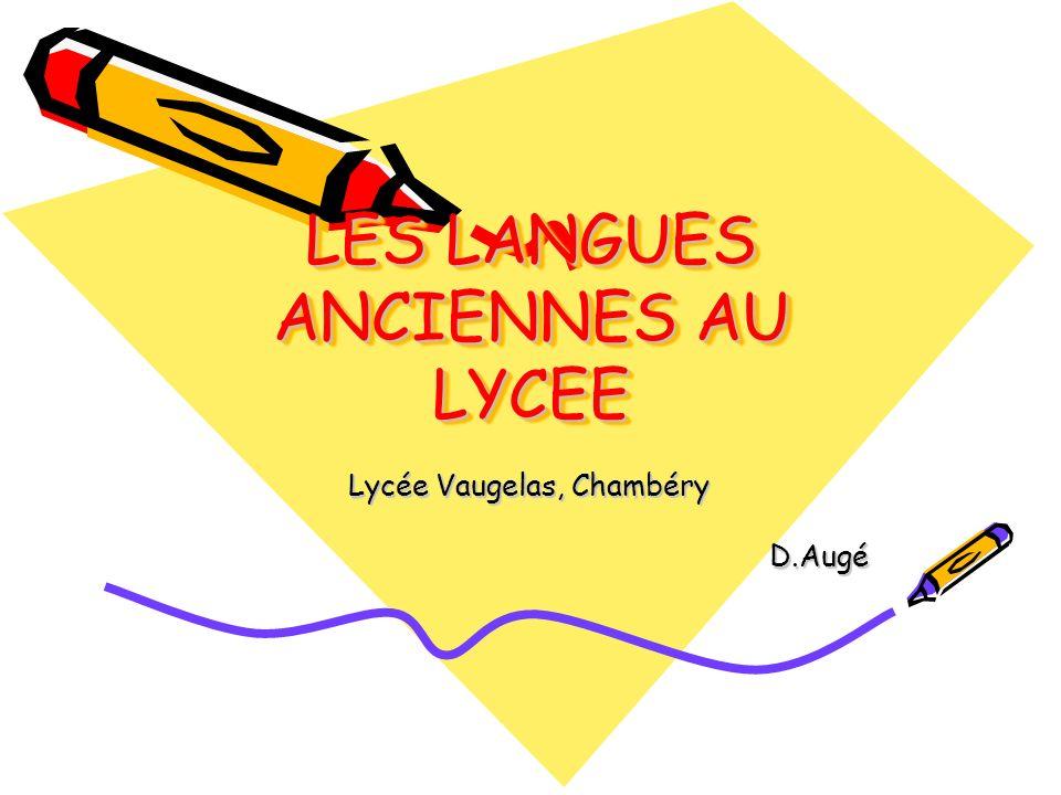 LES LANGUES ANCIENNES AU LYCEE