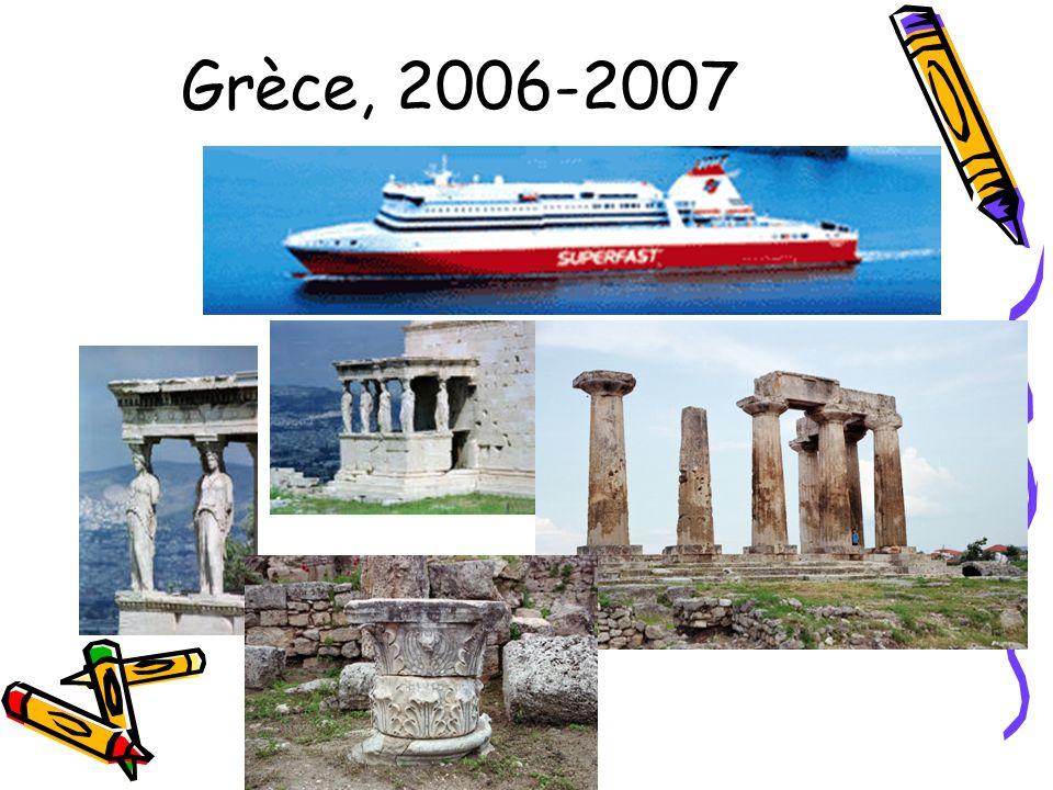 Grèce, 2006-2007