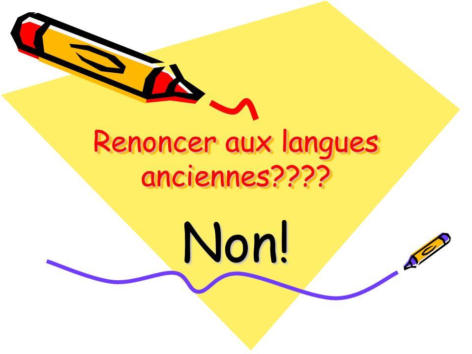 Renoncer aux langues anciennes