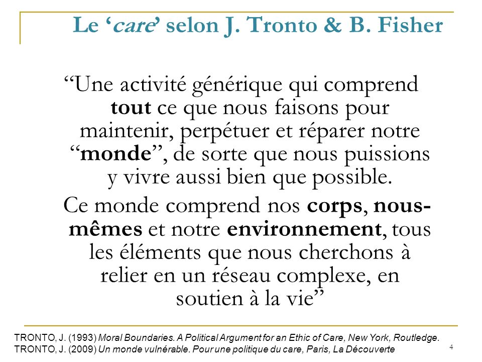 Le 'care' selon J. Tronto & B. Fisher
