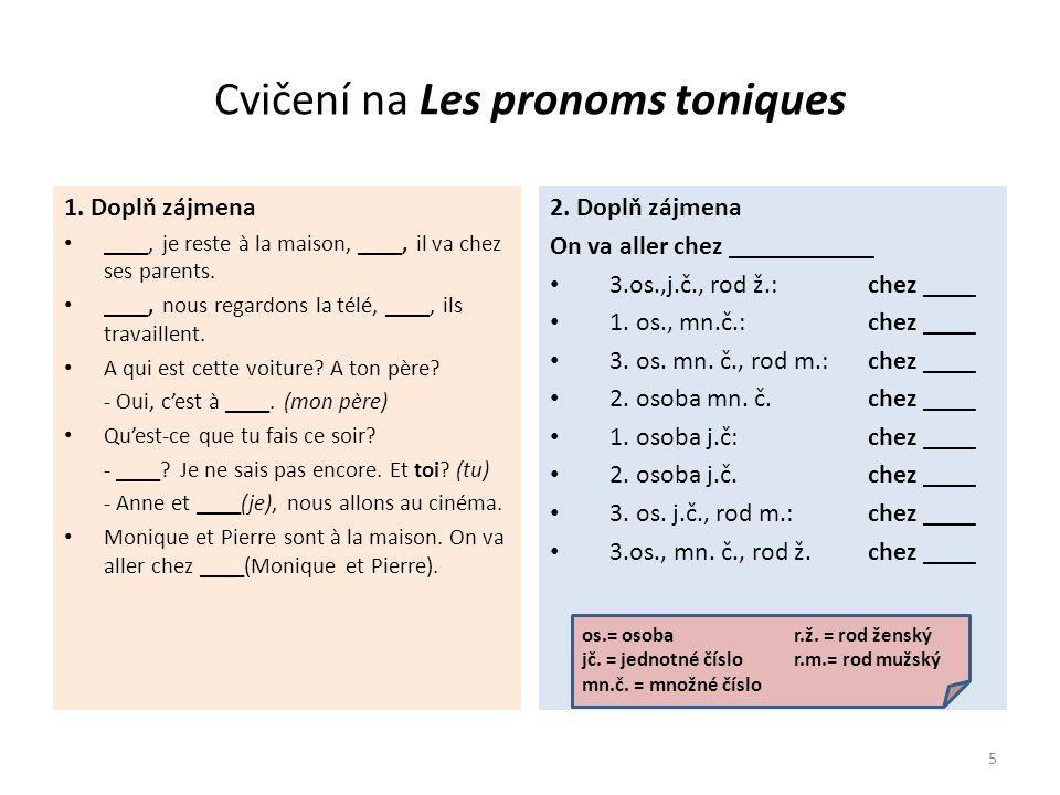 Cvičení na Les pronoms toniques ŘEŠENÍ