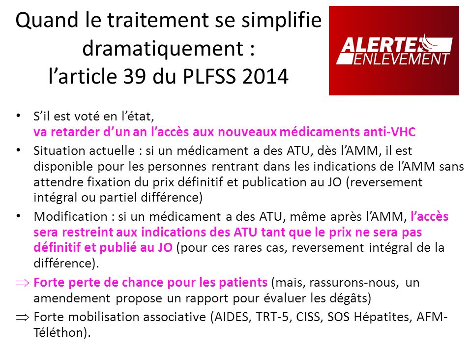 Quand le traitement se simplifie dramatiquement : l'article 39 du PLFSS 2014