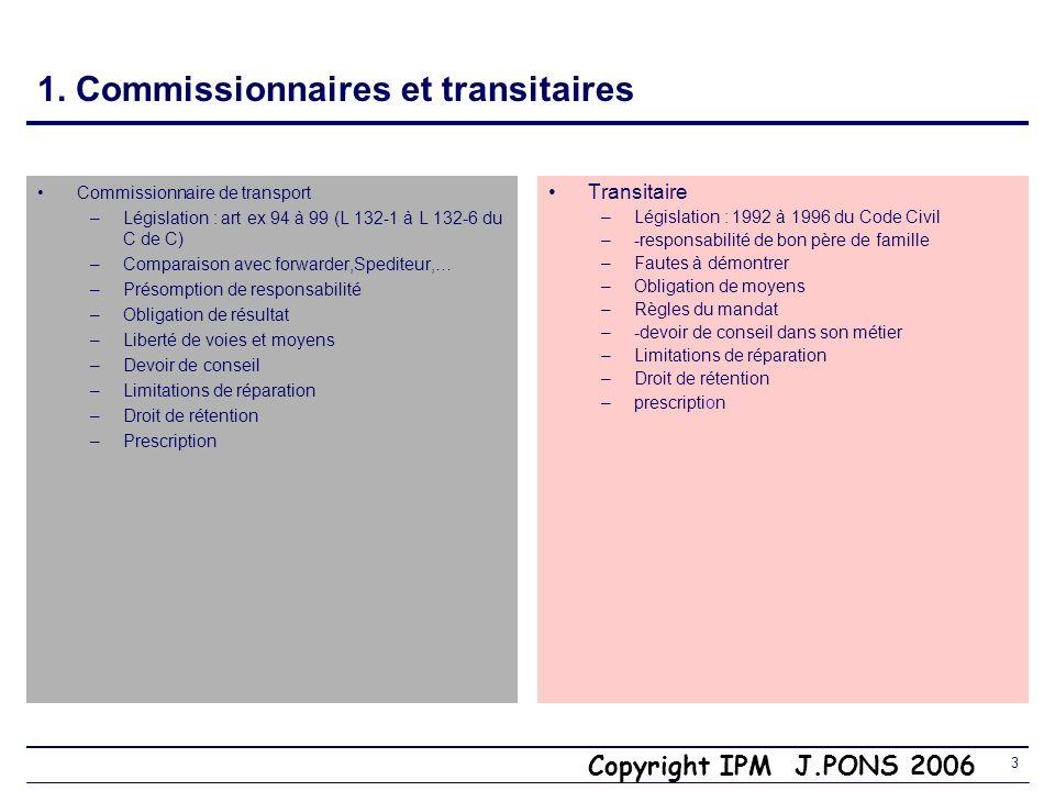 1. Commissionnaires et transitaires