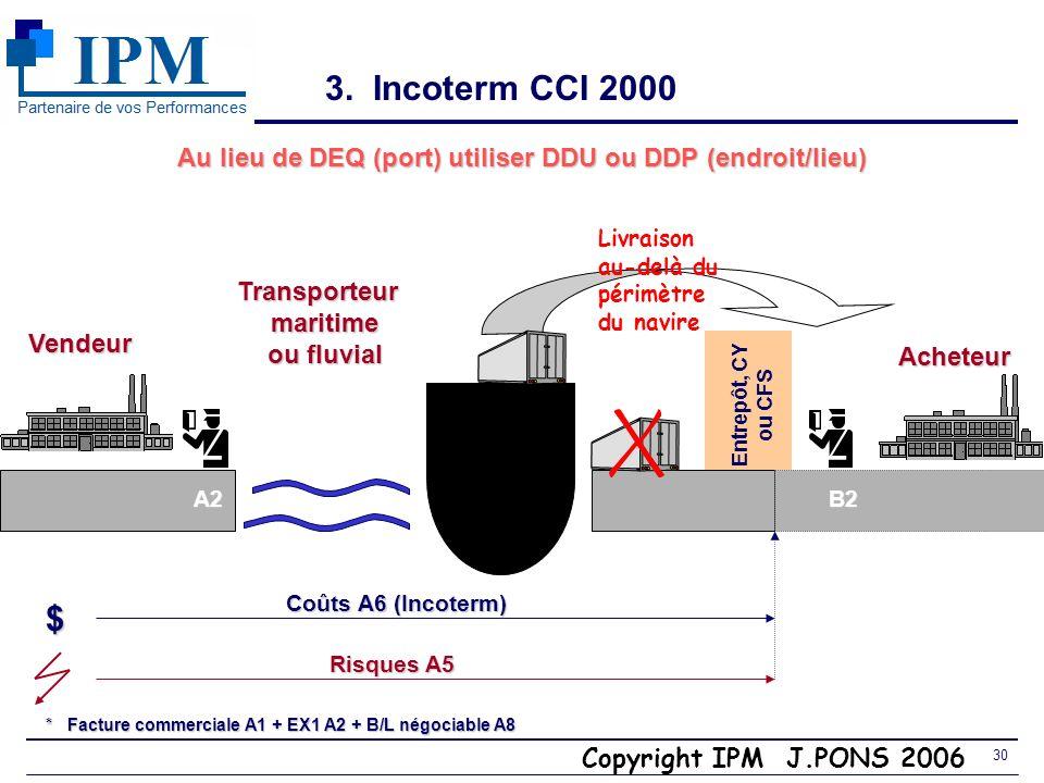 Au lieu de DEQ (port) utiliser DDU ou DDP (endroit/lieu)