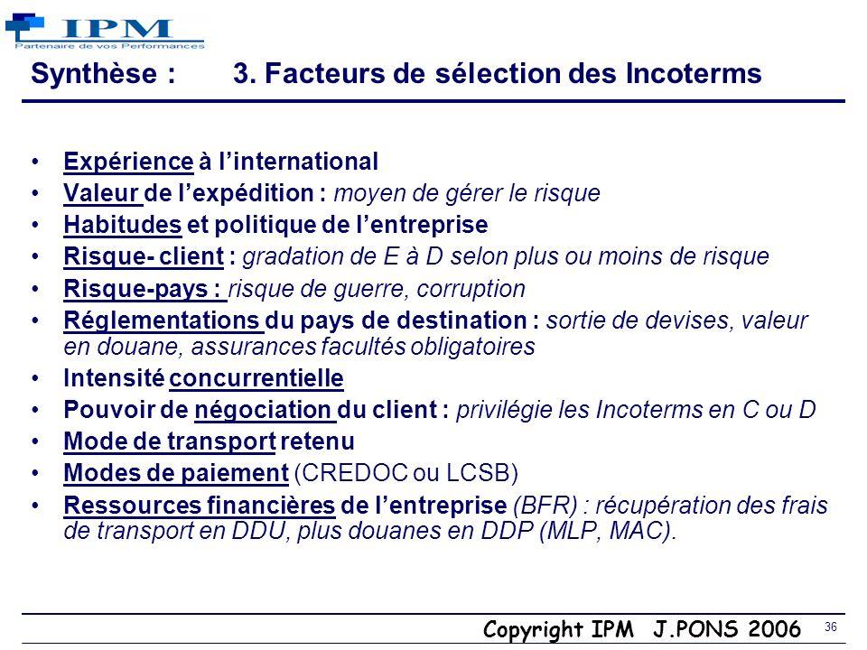 Synthèse : 3. Facteurs de sélection des Incoterms