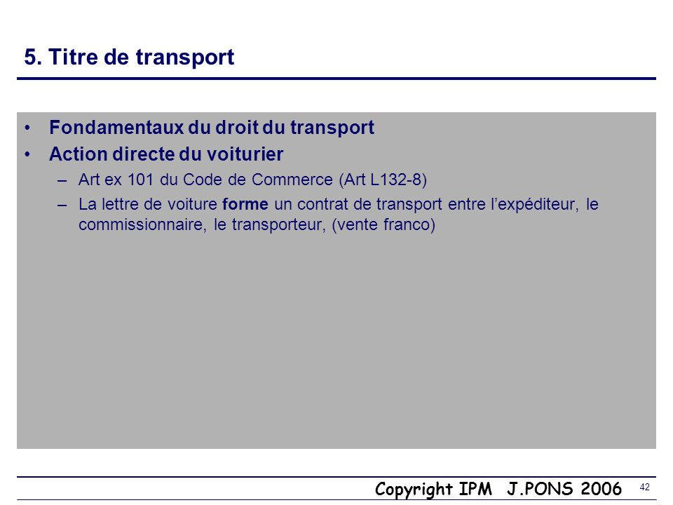 5. Titre de transport Fondamentaux du droit du transport
