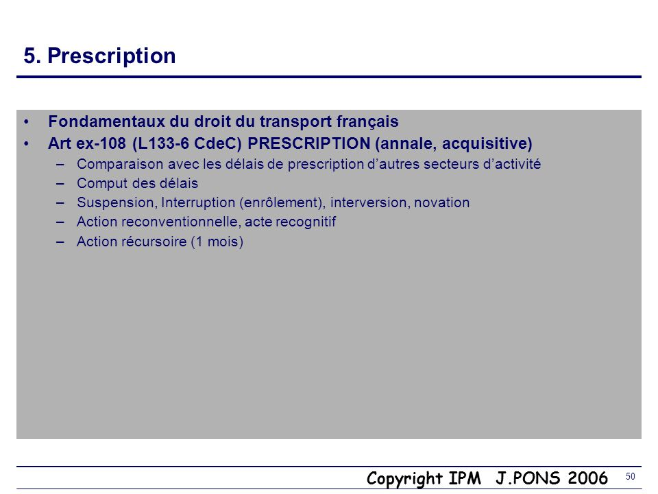 5. Prescription Fondamentaux du droit du transport français