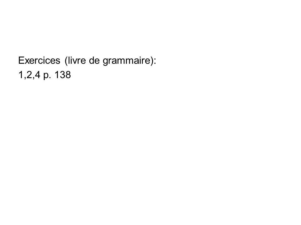 Exercices (livre de grammaire):