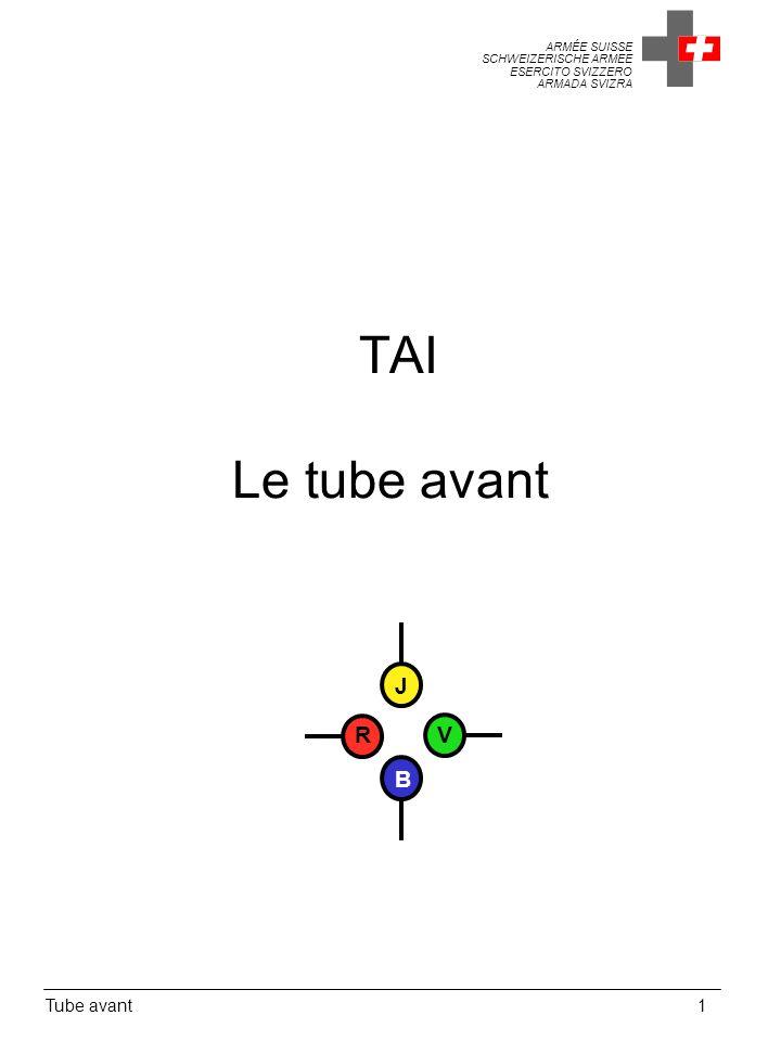 TAI Le tube avant J R V B Tube avant 1