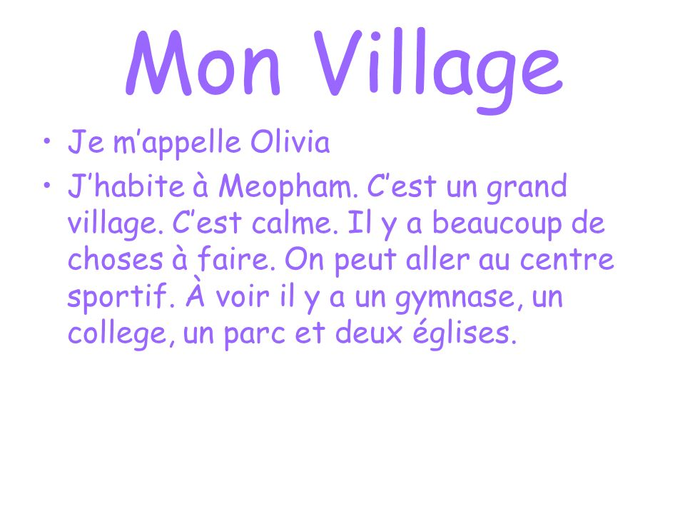 Mon Village Je m'appelle Olivia