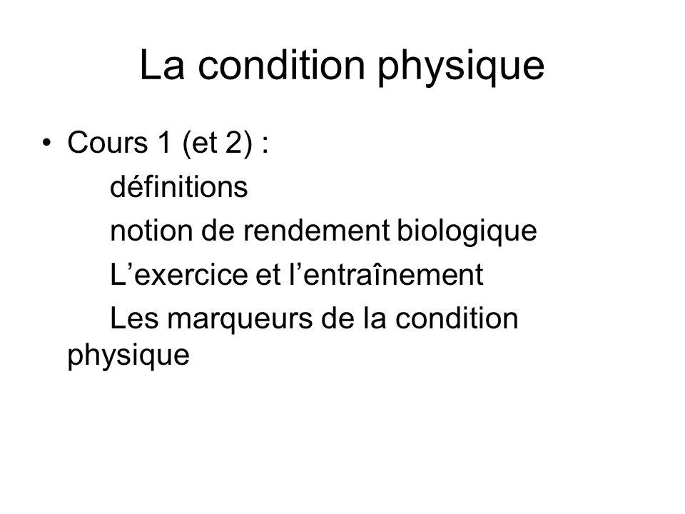 La condition physique Cours 1 (et 2) : définitions