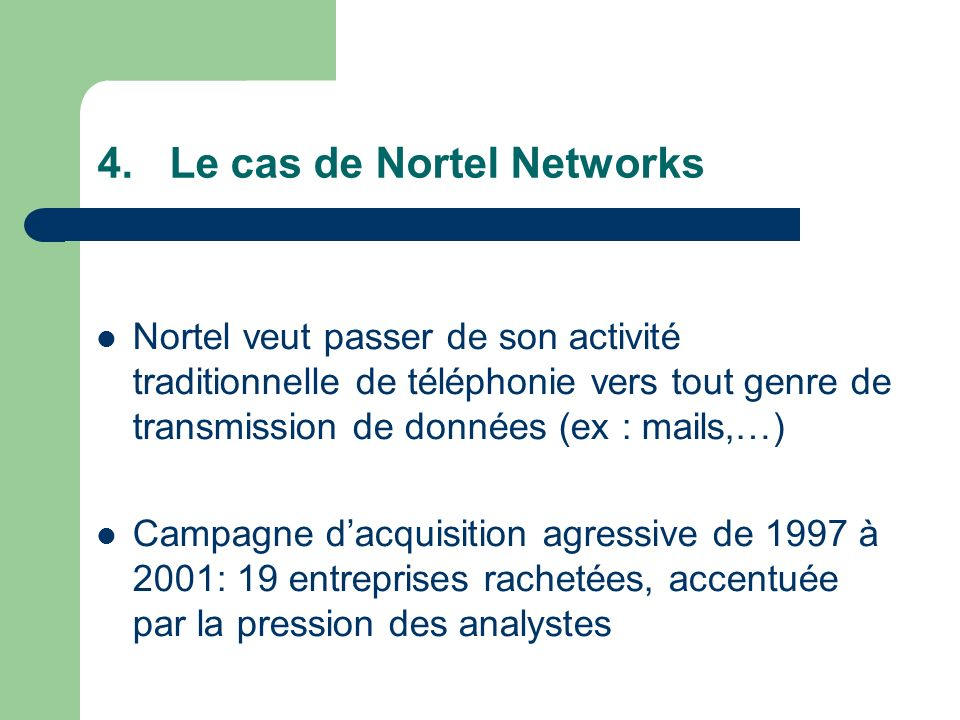 Le cas de Nortel Networks