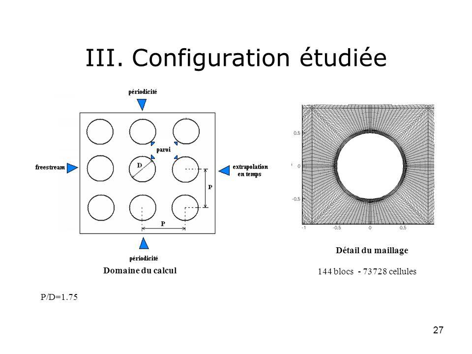 III. Configuration étudiée