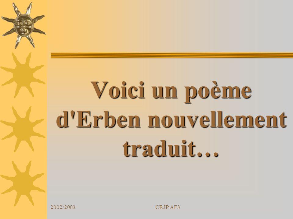 Voici un poème d Erben nouvellement traduit…