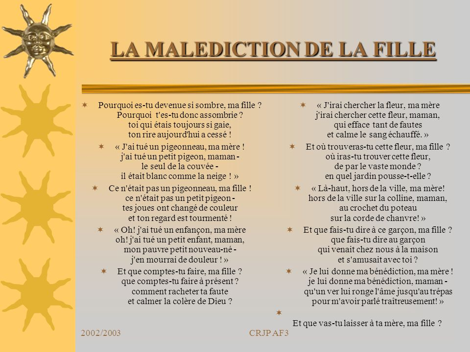LA MALEDICTION DE LA FILLE