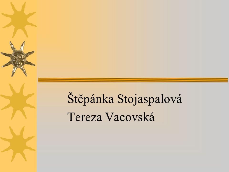 Štěpánka Stojaspalová Tereza Vacovská