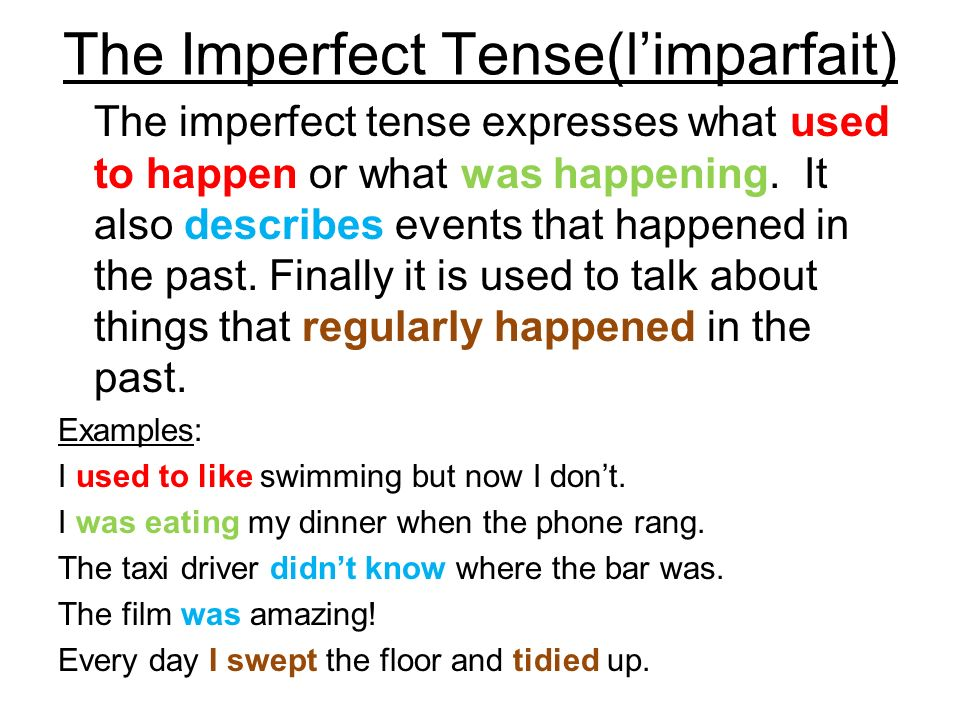 The Imperfect Tense(l'imparfait)