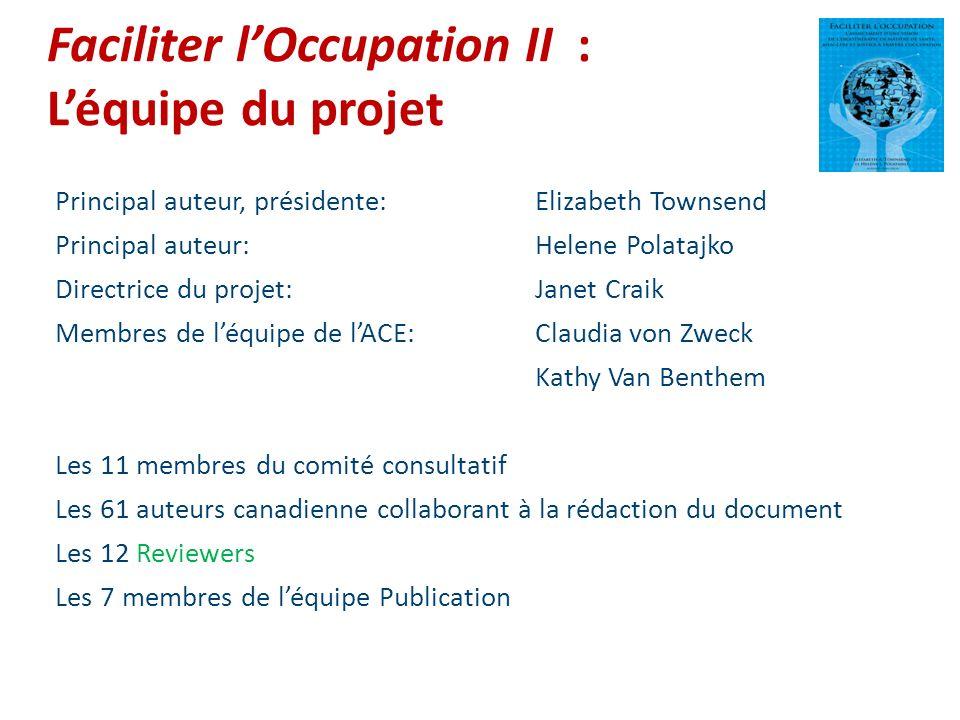 Faciliter l'Occupation II : L'équipe du projet