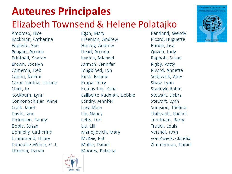 Auteures Principales Elizabeth Townsend & Helene Polatajko