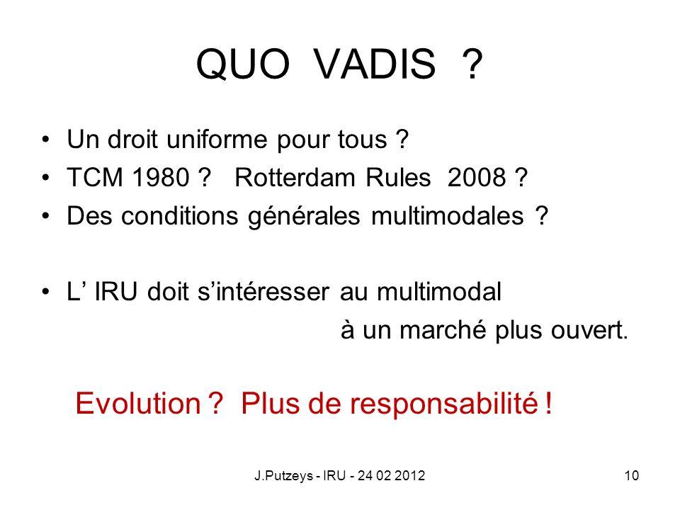 QUO VADIS Evolution Plus de responsabilité !