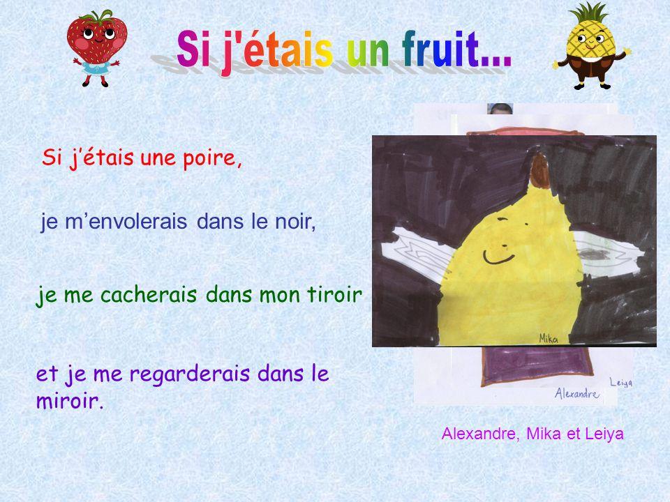 Si j étais un fruit... Si j'étais une poire,