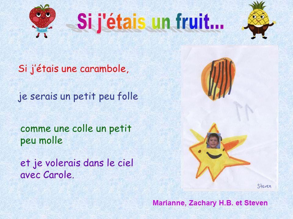 Si j étais un fruit... Si j'étais une carambole,