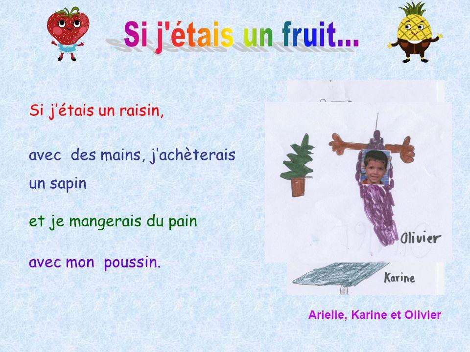Si j étais un fruit... Si j'étais un raisin,