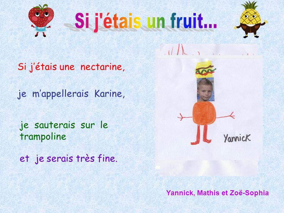 Si j étais un fruit... Si j'étais une nectarine,