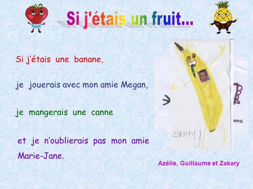 Si j étais un fruit... Si j'étais une banane,