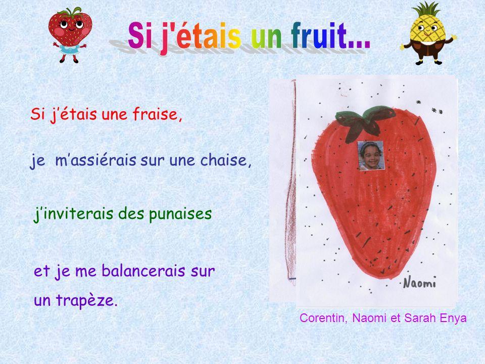 Si j étais un fruit... Si j'étais une fraise,