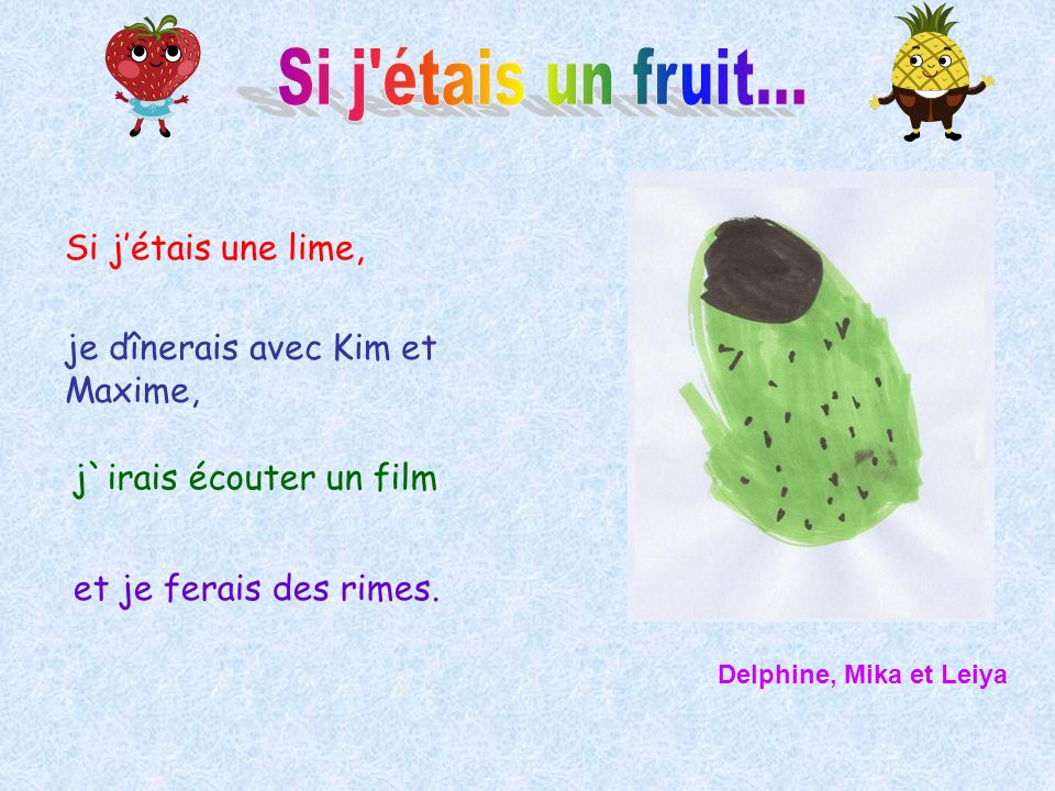 Si j étais un fruit... Si j'étais une lime,
