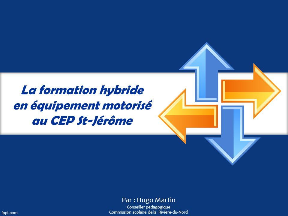La formation hybride en équipement motorisé au CEP St-Jérôme
