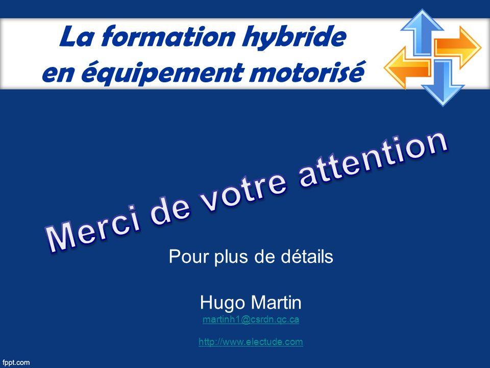 La formation hybride en équipement motorisé