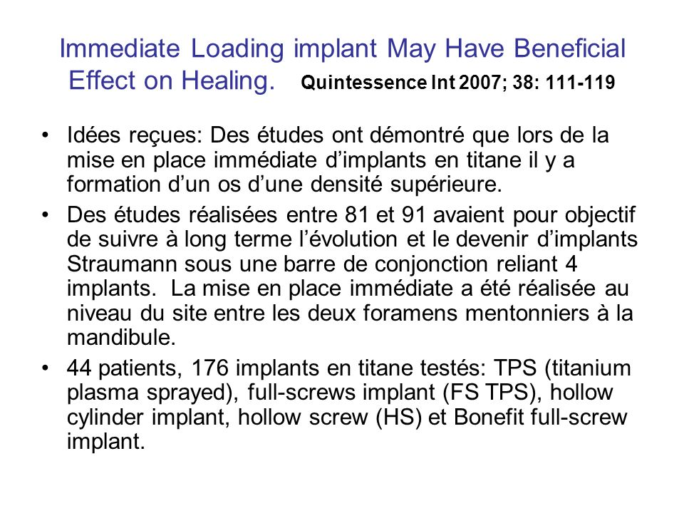 Immediate Loading implant May Have Beneficial Effect on Healing