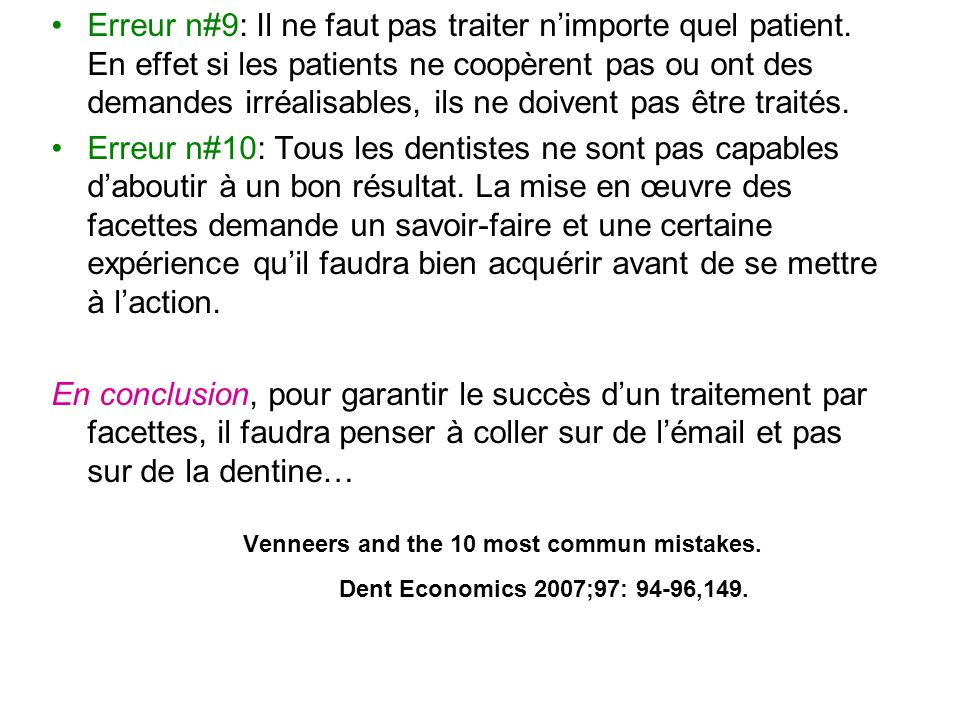 Erreur n#9: Il ne faut pas traiter n'importe quel patient