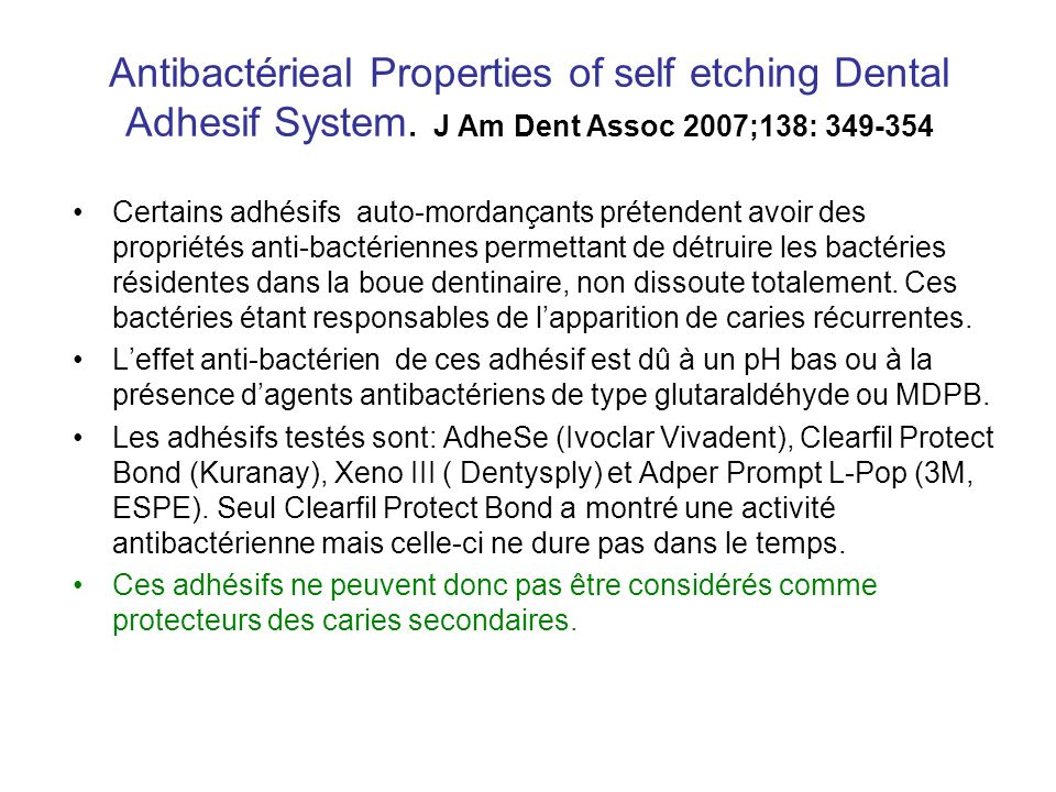 Antibactérieal Properties of self etching Dental Adhesif System