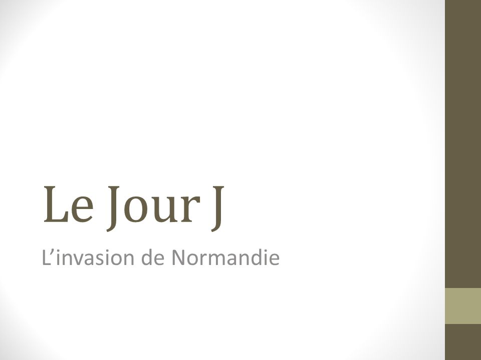 L'invasion de Normandie