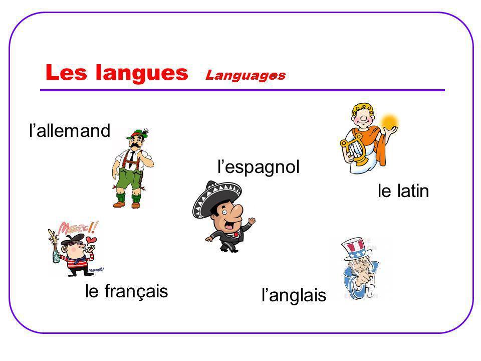 Les langues Languages l'allemand l'espagnol le latin le français