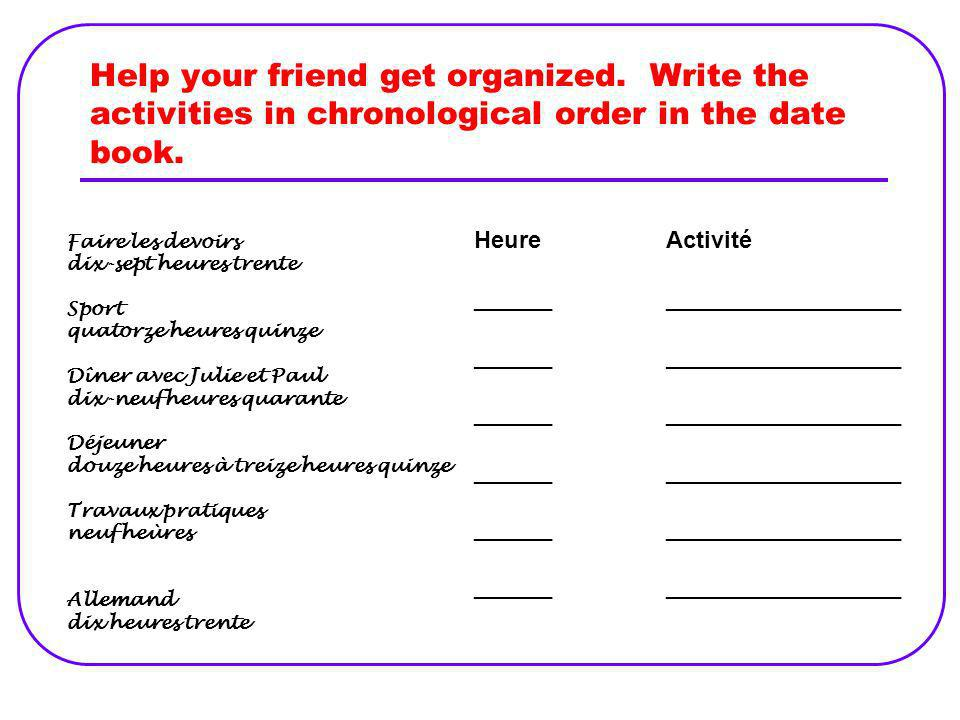Help your friend get organized
