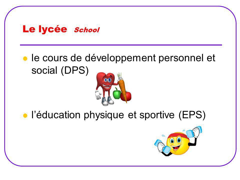 le cours de développement personnel et social (DPS)