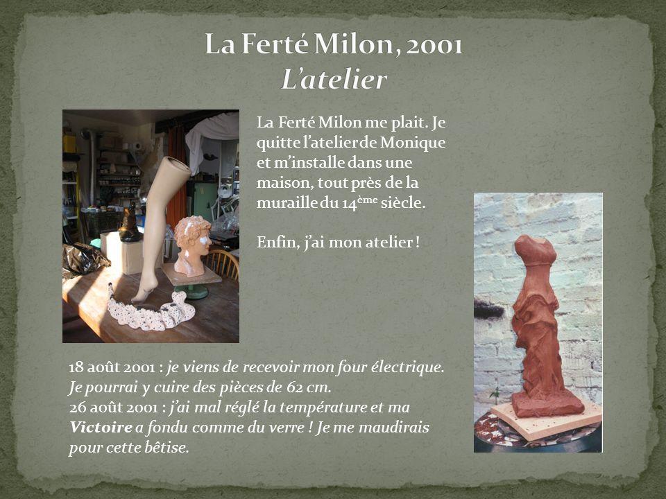 La Ferté Milon, 2001 L'atelier