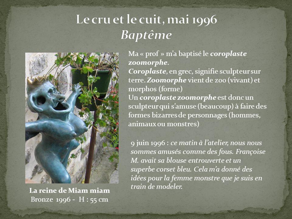 Le cru et le cuit, mai 1996 Baptême