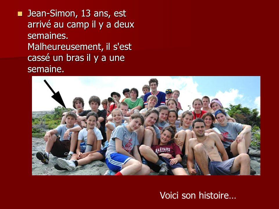 Jean-Simon, 13 ans, est arrivé au camp il y a deux semaines