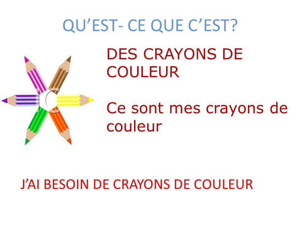 QU'EST- CE QUE C'EST DES CRAYONS DE COULEUR