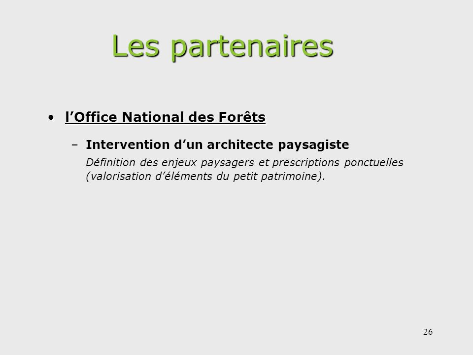 Les partenaires l'Office National des Forêts