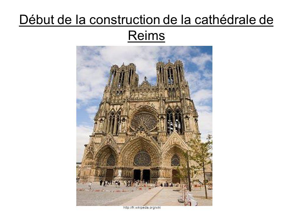 Début de la construction de la cathédrale de Reims